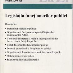 Legislatia functionarilor publici - Carte Legislatie