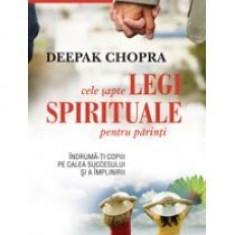 Cele sapte legi spirituale pentru parinti - Carte Ghidul mamei