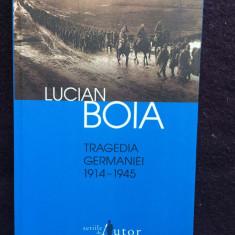 Lucian Boia - Tragedia Germaniei ( 1914-1945 ) -10 - Carte Istorie