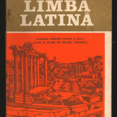 (C7931) LIMBA LATINA. MANUAL - MARIA CAPOIANU, CLASA A XII-A, 1993 - Manual scolar, Clasa 12, Didactica si Pedagogica, Limbi straine