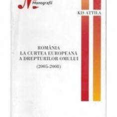 Romania la curtea europeana a drepturilor omului (2005-2008) - Carte Legislatie