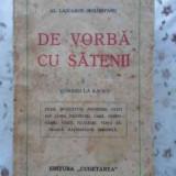De Vorba Cu Satenii Vol.1 Vorbiri La Radio - Al. Lascarov-moldovanu, 408250 - Carte veche