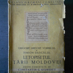 GRIGORE URECHE VORNICUL * SIMION DASCALUL - LETOPISETUL TARII MOLDOVEI - Carte veche