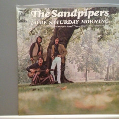 THE SANDPIPERS - COME SATURDAY MORNING (1971/A & M rec/USA) - VINIL/Analog/VINYL - Muzica Pop universal records