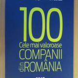 Top 100 cele mai valoroase companii din Romania 2017 - Anuar Ziarul Financiar