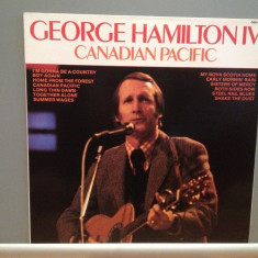 GEORGE HAMILTON IV - CANADIAN PACIFIC(1969/RCA/UK) - VINIL/Analog/Country/ca NOU - Muzica Country rca records