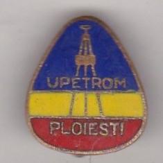 Bnk ins Ploiesti - UPETROM - Insigna, Romania de la 1950