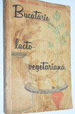 Bucatarie lacto- vegetariana - 1963