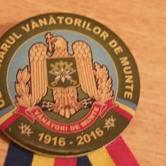 BIMR1 - MILITARA - VANATORI DE MUNTE - CENTENARUL - 2016 - Insigna, Romania de la 1950