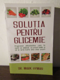 Solutia pentru glicemie-Mark Hyman