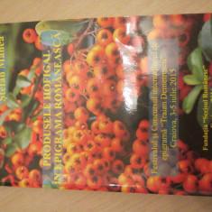 PRODUSELE HOFIGAL IN EPIGRAMA ROMANEASCA PETRE GIGEA-GORUN STEFAN MANEA - Carte tratamente naturiste