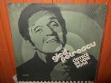 -Y-   GICA PETRESCU - CANTECE DE VOIE BUNA   - DISC VINIL LP