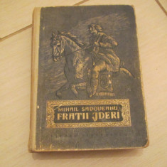 FRATII JDERI MIHAIL SADOVEANU - Roman istoric