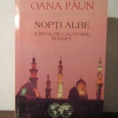 NOPTI ALBE.JURNAL DE CALATORIE IN EGIPT-OANA PAUN