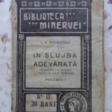In Slujba Adevarului Vol.1 - I.n. Potapenko, 408460 - Carte veche