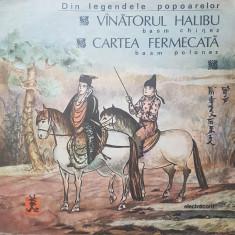DIN LEGENDELE POPOARELOR - VANATORUL HALIBU. CARTEA FERMECATA (DISC VINIL)