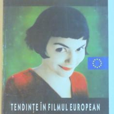 TENDINTE IN FILMUL EUROPEAN, 2003 - Carte Teatru
