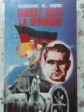 Rudolf Hess La Spandau Cel Mai Singur Om Din Lume - Eugene K. Bird ,408498