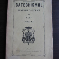 CATECHISMUL EPARHIEI CATOLICE DE IASI // 1915 - Carti bisericesti