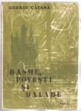 George Catana-Basme,povesti si balade