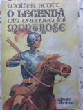 O Legenda Din Vremea Lui Montrose - Walter Scott ,408355