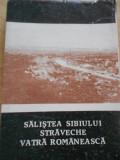 SALISTEA SIBIULUI STRAVECHE - VATRA ROMANEASCA - 1990