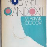 VLADIMIR CIOCOV - POEMELE CANDORII(1972)[trad.ANGHEL DUMBRAVEANU/pref.A. LILLIN] - Carte poezie