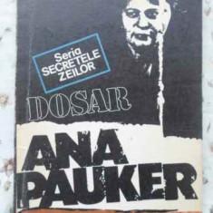 Dosar Ana Pauker - Marius Mircu, 408463 - Carte Istorie