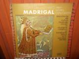 -Y-  CORUL DE CAMERA MADRIGAL - MUNTENIA / MOLDOVA, VINIL