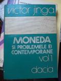MONEDA SI PROBLEMELE EI CONTEMPORANE -VOL.1-2