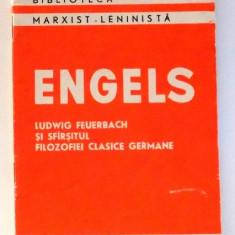 LUDWIG FEUERBACH SI SFARSITUL FILOZOFIEI CLASICE GERMANE de FRIEDRICH ENGELS, EDITIA A IV-A, 1959 - Carte Psihologie