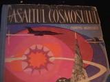 ASALTUL COSMOSULUI-DUMITRU ANDEESCU SI IONESCU-VOLUM ENCICLOP. PTR. COPII-, Alta editura