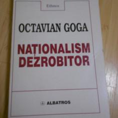 ETHNOS--OCTAVIAN GOGA - NATIONALISM DEZROBITOR
