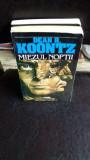 MIEZUL NOPTII - DEAN R. KOONTZ