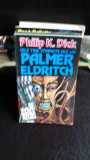CELE TREI STIGMATE ALE LUI PALMER ELDRITCH - PHILIP K. DICK