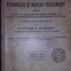Vechiul si noul testament 1934, liceelor de baieti si fete, Regina Maria, T.GRATUIT - Carti bisericesti