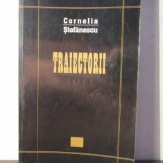CORNELIA STEFANESCU -TRAIECTORII - Eseu