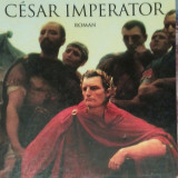 Colleen Mccullough - Cesar Imperator (in franceza)