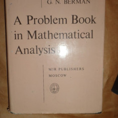 A problem book in mathematical analysis 462pagini- G. Berman