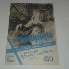 ANTICIPATIA Colectia Povestiri Stiintifico-Fantastice Nr.470 - Carte SF