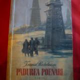 Ioana Postelnicu - Padurea Poenari - Prima Ed. 1953, ilustratii Al.Alexe - Roman
