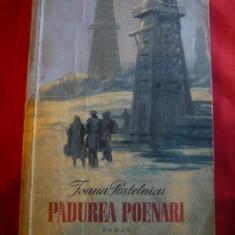 Ioana Postelnicu - Padurea Poenari - Prima Ed. 1953 ,ilustratii Al.Alexe