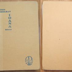 Anton Holban, Ioana ; roman, Brad, 1934, editia1 cu autograf, Bazargic - Carte Editie princeps