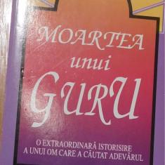 Moartea unui guru de Rabj R. Maharaj - Carti Hinduism