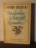 Imaginatia scriitorilor romantici - Marin Besteliu