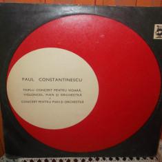 PAUL CONSTANTINESCU - TRIPLU CONCERT PENTRU VIOARA VIOLONCEL, PIAN SI ORCHESTRA