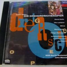 Kurt Weill - cd - Muzica Clasica decca classics