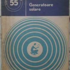 Generatoare Solare - Doina Moraru, Cristian Popescu, 408714 - Carti Electrotehnica