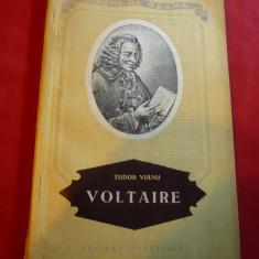 Tudor Vianu - Voltaire - Prima Ed. 1955 Ed. Tineretului , ilustratii