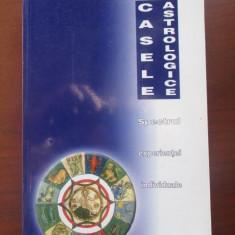 Casele astrologice - Carte astrologie